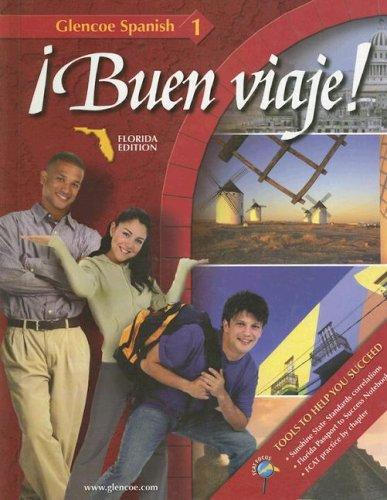 Glencoe Spanish 1: Buen Viaje! Florida Edition (Spanish Edition)