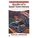 Murder of a Small-Town Honey: A Scumble River Mystery, Book 1 | Denise Swanson