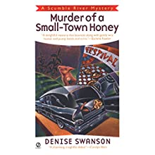 Murder of a Small-Town Honey: A Scumble River Mystery, Book 1 Audiobook by Denise Swanson Narrated by Christine Leto