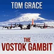 The Vostok Gambit | Tom Grace