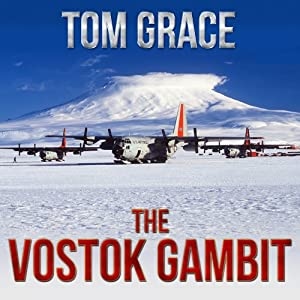 The Vostok Gambit | [Tom Grace]
