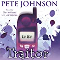 Traitor Audiobook by Pete Johnson Narrated by Lisa Coleman