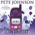 Traitor | Pete Johnson