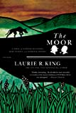 The Moor: A Novel of Suspense Featuring Mary Russell and Sherlock Holmes (Mary Russell Novels) (0312427395) by King, Laurie R.