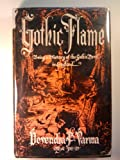 img - for The Gothic Flame, Being a History of the Gothic Novel in England: Its Origins, Efflorescence, Disintegration, and Residuary Influences book / textbook / text book