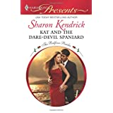 Kat and the Dare-Devil Spaniard (Harlequin Presents)by Sharon Kendrick