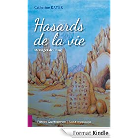 Hasards de la vie - Messages de l'�me