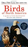 Birds of North America: A Guide To Field Identification (Golden Field Guide Series)