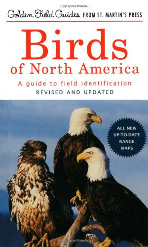 Birds of North America: A Guide To Field Identification...