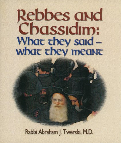 Rebbes and Chassidim