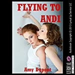 Flying to Andi   Amy Dupont