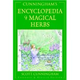 Cunningham's Encyclopedia of Magical Herbs (Llewellyn's Sourcebook Series) (Cunningham's Encyclopedia Series) ~ Scott Cunningham