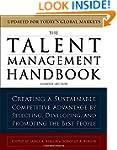 The Talent Management Handbook: Creat...