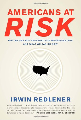Americans at Risk: Why We Are Not Prepared for...
