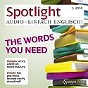 Spotlight Audio - The words you need. 5/2014: Englisch lernen Audio - Wörterbücher heute Hörbuch von  div. Gesprochen von:  div.