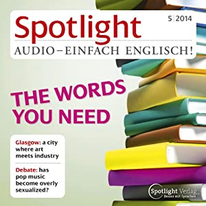 Spotlight Audio - The words you need. 5/2014 Hörbuch
