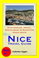 Nice, France Travel Guide - Sightseeing, Hotel, Restaurant & Shopping Highlights (Illustrated)