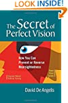 The Secret of Perfect Vision: How You...