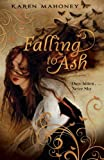 img - for Falling to Ash (Moth Novel) book / textbook / text book
