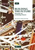 img - for Building The Future: Massstabe Des Nachhaltigen Bauens book / textbook / text book