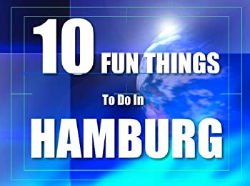 ten fun things to do in hamburg - eric hemstreet