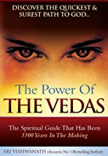 The Power of the Vedas- Discover the quickest and surest path to God