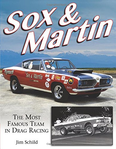 Sox & Martin: The Most Famous Team in Drag Racing PDF