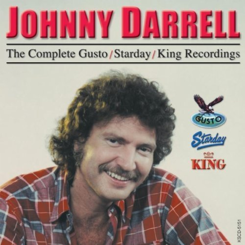Complete Gusto Starday King Recordings by Darrell, Johnny [Music CD]