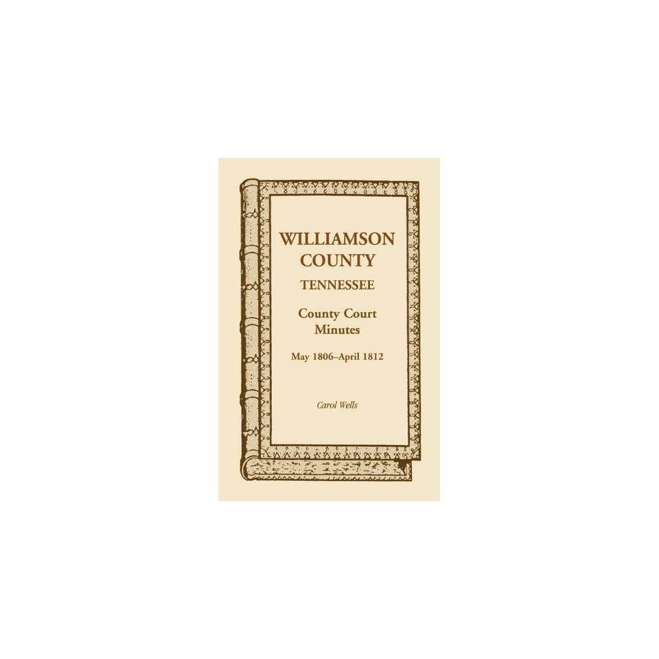 Williamson County, Tennessee, County Court Minutes, May