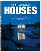 Architecture now! Houses : L'architecture d'aujourd'hui ! Maisons