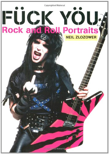 Fück Yöu: Rock and Roll Portraits