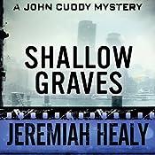 Shallow Graves: The John Cuddy Mysteries   Jeremiah Healy