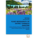 PLANT BIODIVERSITY OF DISTRICT SHANGLA PAKISTAN: Species Diversity of Vascular Plants of Changa Valley Hindukash...
