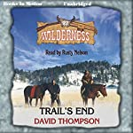 Trail's End: Wilderness Series, Book 22 | David Thompson