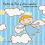 Rastro de Dios y otros cuentos [Trace of God and Other Stories] | Montserrat Del Amo