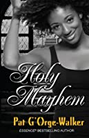 Holy Mayhem (Thorndike Press Large Print African American Series)