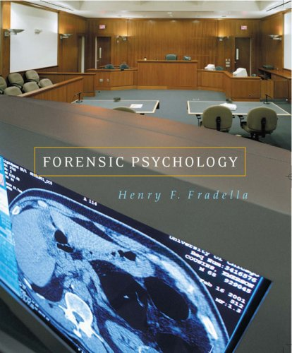 Forensic Psychology: The Use of Behavioral Science in Criminal Justice