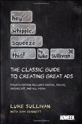 Hey, Whipple, Squeeze This: The Classic Guide to Creating...