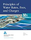 img - for Principles of Water Rates, Fees and Charges (M1): AWWA Manual of Practice (Manual of Water Supply Practices) book / textbook / text book