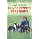 Hunde besser verstehenvon &#34;Jan Fennell&#34;