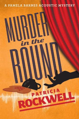 Murder in the Round (A Pamela Barnes Acoustic Mystery)