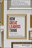 img - for How Great Leaders Think: The Art of Reframing book / textbook / text book
