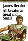 All Creatures Great and Small (20th Anniversary Edition) (0312084986) by Herriot, James