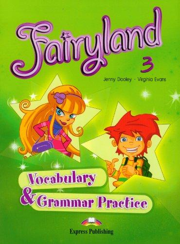Fairyland 3. Vocabulary & Grammar Practice. EP 3