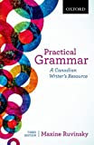 Practical Grammar: A Canadian Writers Resource