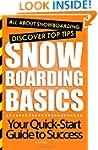 Snowboarding Basics: All About Snowbo...