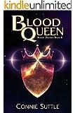 Blood Queen: Blood Destiny, Book 6
