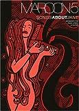 Hal Leonard Publishing Corporation Maroon 5 - Songs about Jane