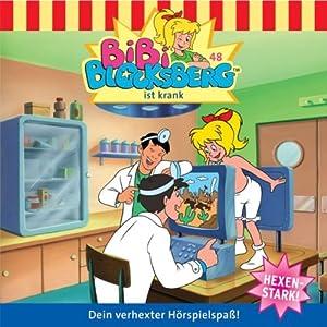 Bibi ist krank (Bibi Blocksberg 48) Hörspiel
