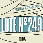 Lote 249 [Lot No. 249] | Arthur Conan Doyle